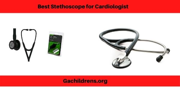 Best Stethoscope for Cardiologist