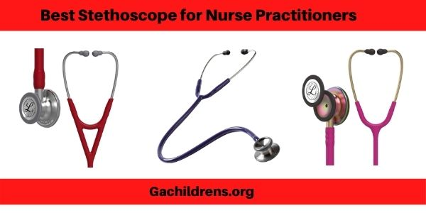 Best Stethoscope for Nurse Practitioners