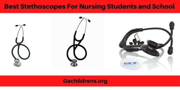 Best Stethoscopes For Nursing Students and School
