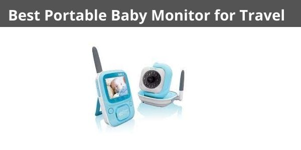 Best Portable Baby Monitor for Travel