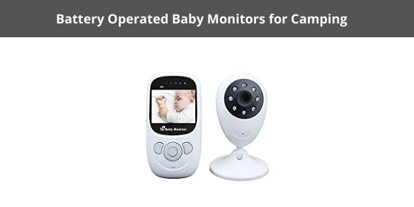 Battery Operated Baby Monitors for Camping