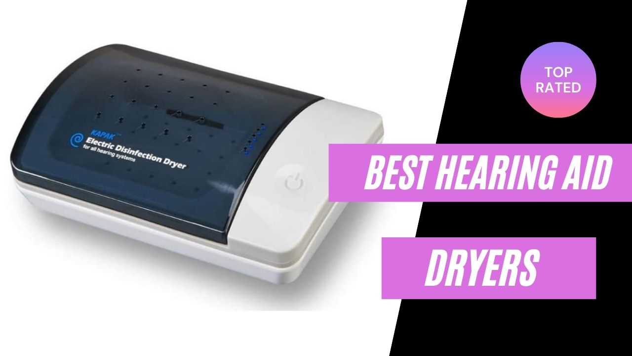 Best Hearing Aid Dryers